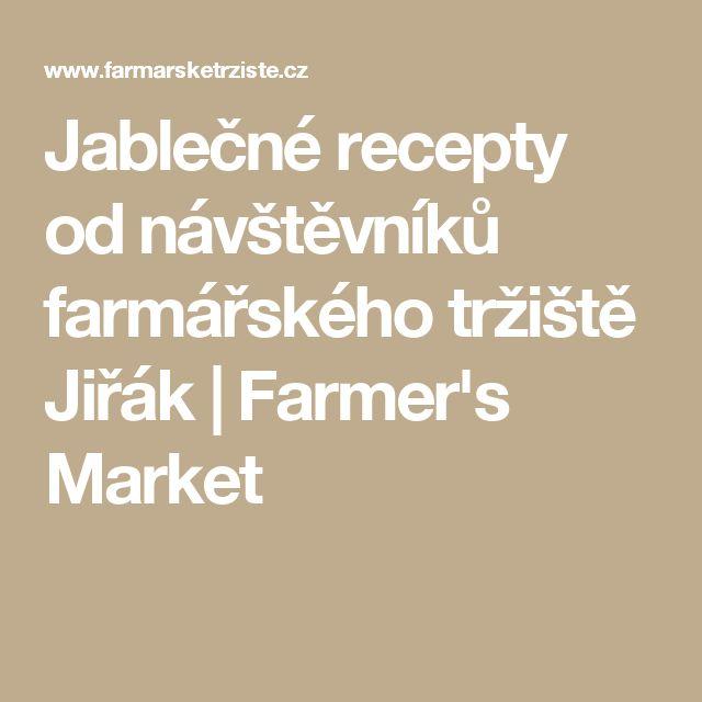 Jablečné recepty od návštěvníků farmářského tržiště Jiřák | Farmer's Market