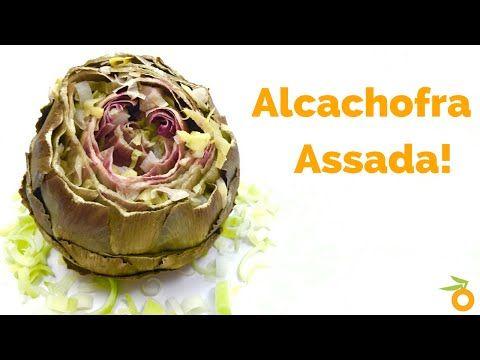 Receita: Como Fazer Alcachofra Assada - YouTube