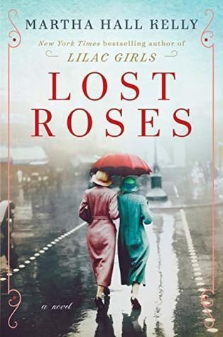 Lilac Girls: A Novel » Martha Hall Kelly | Lilac, Book