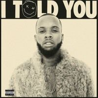 Tory Lanez I Told You Album by Tory Lanez I Told You Album on SoundCloud