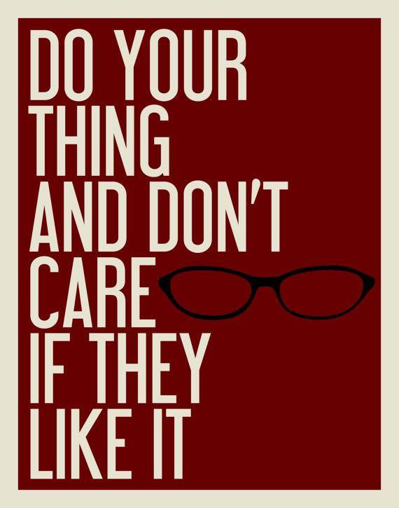 Do your thing and don't care if they like it~ Tina Fey Quote #wealthywoman #wealthywomantip #entrepreneuress