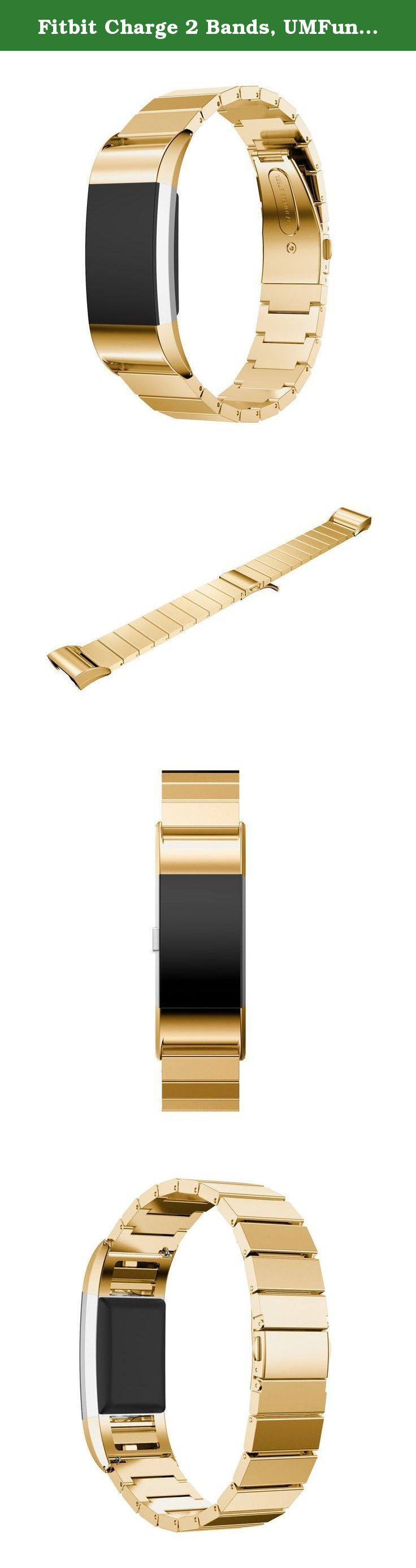 Fitbit Charge 2 Bands, UMFun Genuine Stainless Steel Bracelet Smart Watch Band Strap For Fitbit Charge 2-170-220mm (Gold). ☛: Package Include: ☛: 1pc Genuine Stainless Steel Bracelet Smart Watch Band Strap For Fitbit Charge 2 (without retail package).