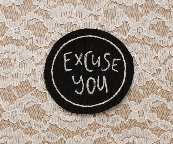 grande EXCUSE vous punk patch brodé