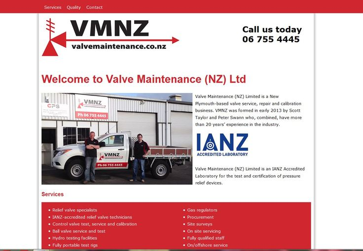 Valve Maintenance (NZ) Limited is a New Plymouth-based valve service, repair and calibration business. VMNZ was formed in early 2013 by Scott Taylor and Peter Swann who, combined, have more than 20 years' experience in the industry.