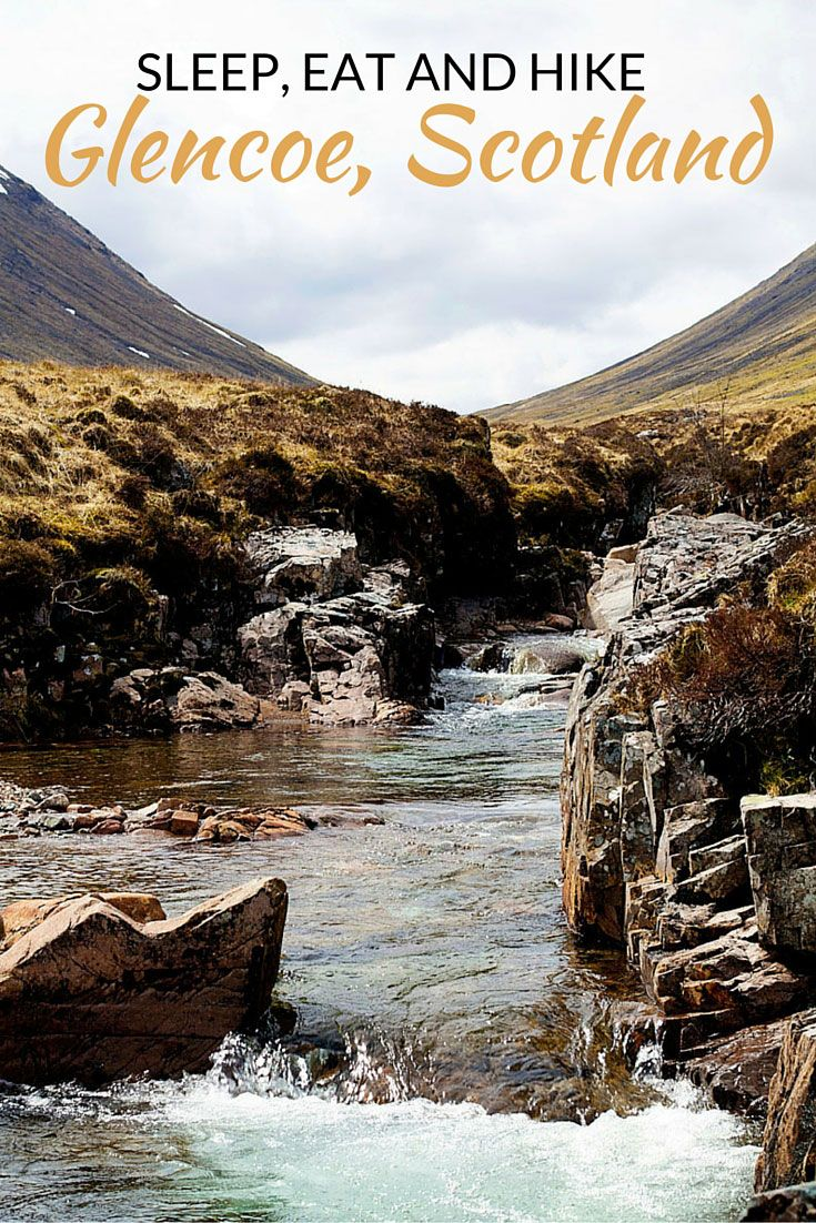 Hiking through Glencoe Scotland with Kids: where to eat, stay and play