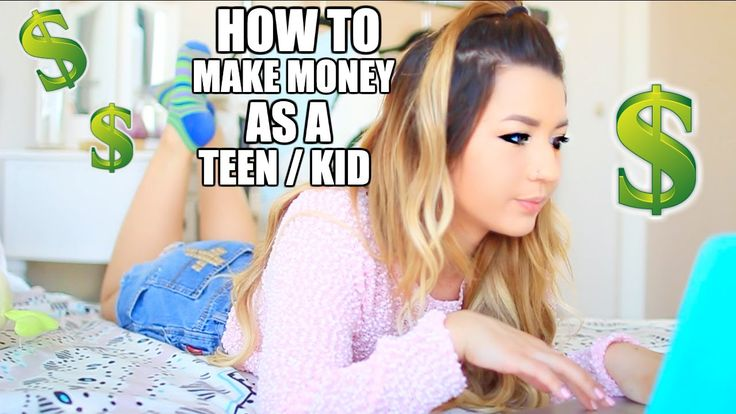 how to make money fast online as a teenager