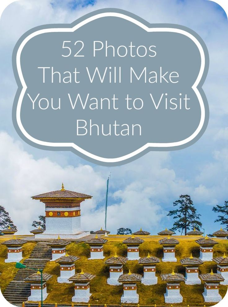 52 Photos That Will Make You Want to Visit Bhutan