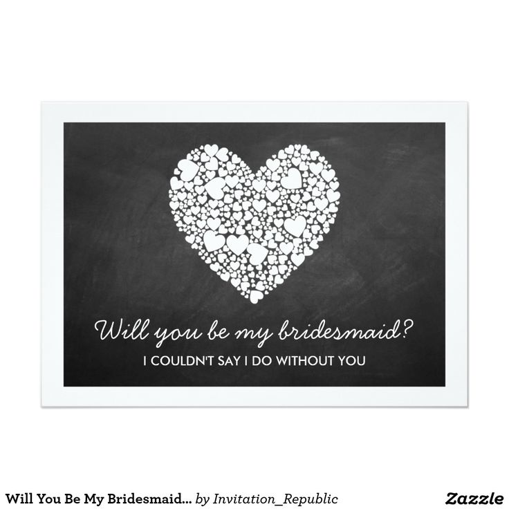 Will You Be My Bridesmaid? Chalkboard Heart Card 13 Cm X 18 Cm Invitation Card