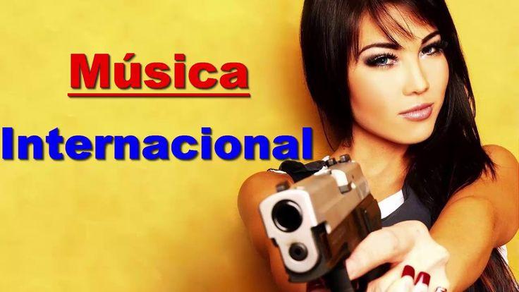 Música Internacional - Las Mejores Canciones romanticas de amor