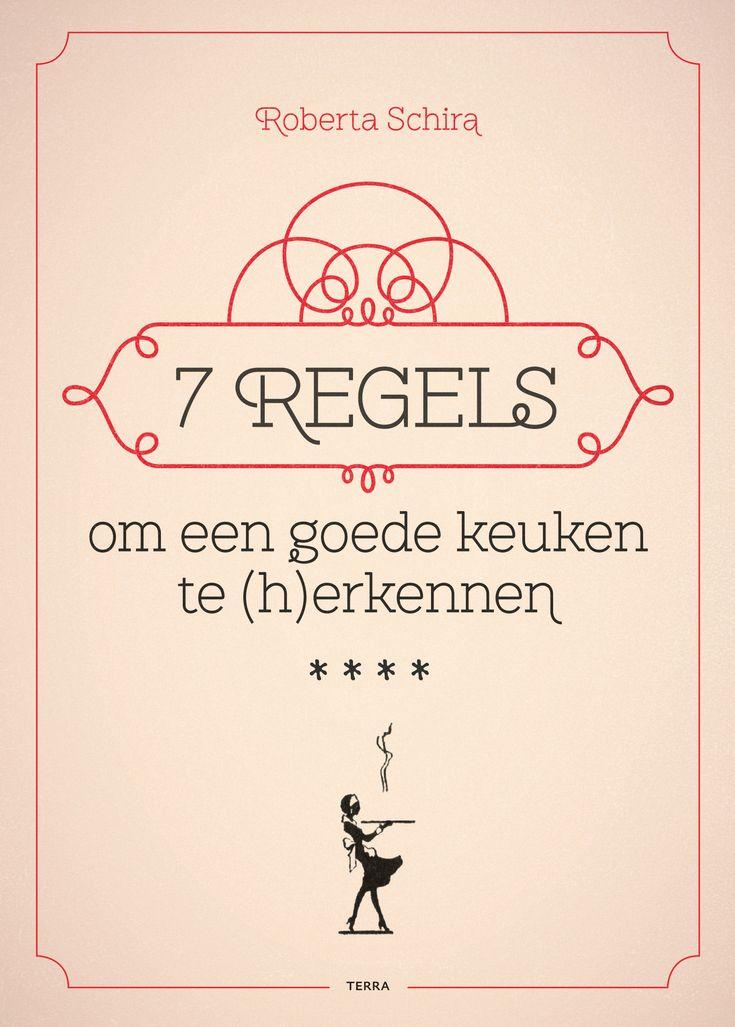 7 regels om  een goede keuken te (h)erkennen - Roberta Schira