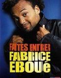 Fabrice Eboué-Faites Entrer Fabrice Eboué 2011
