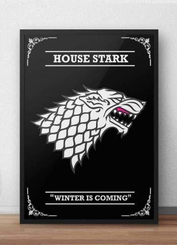 Poster House Stark Game of Thrones..  A Casa Stark de Winterfell é uma das grandes casas de Westeros e a principal casa nobre do Norte. Nos dias antigos eles governaram como Reis do Inverno, mas desde a conquista Targaryen têm sido os Protetores do Norte.