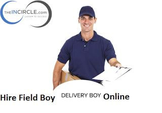 #‎Hire‬ Field Boy, Delivery Boy,Labor,helper,worker,Driver & any Unskilled Worker From Theincircle.com