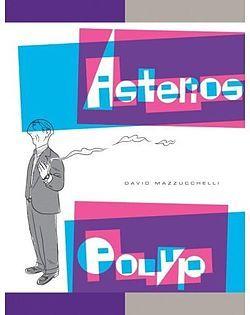 Asterios Polyp: e non dite che è solo un fumetto perché è un'opera illuminante anche dal punto di vista della comunicazione