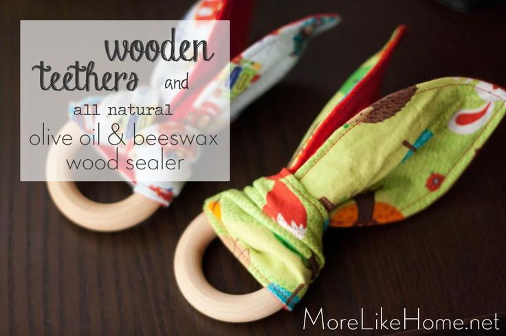 Make Your Own Taggie Teething Toys and Natural Olive Oil and Beeswax Wood Polish! - MoreLikeHome.net