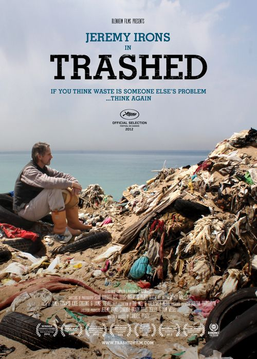 environmental sciencec posters   Celebrate Earth Day 2014 with environmental documentary Trashed at its ...