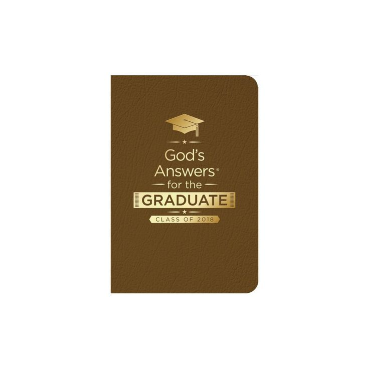 God's Answers for the Graduate - Class of 2018 : New King James Version, Brown (Paperback) (Jack
