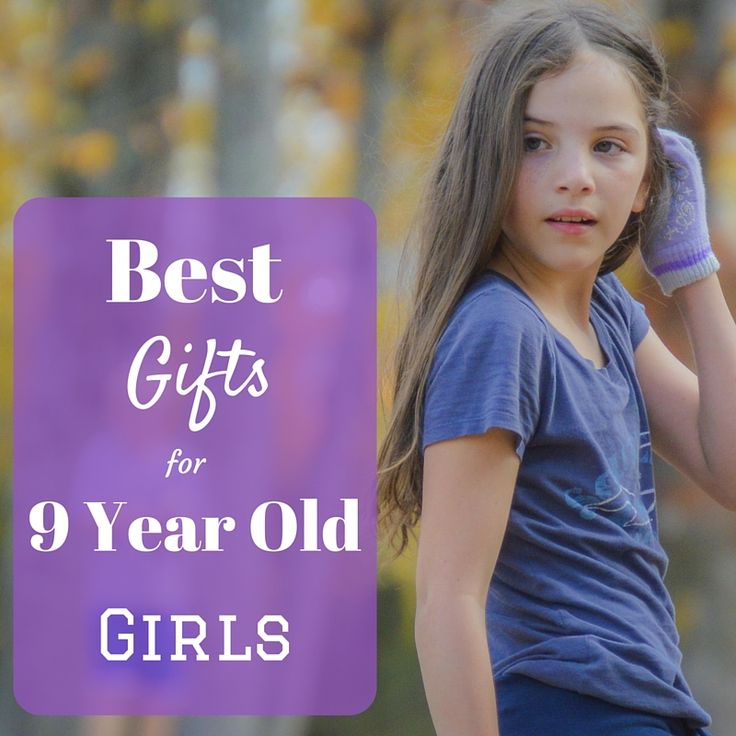 Best Gifts for 9 Year Old Girls - Top List of Cool Toys for Nine Year Old Girls ♥ My Daughters Best Picks!