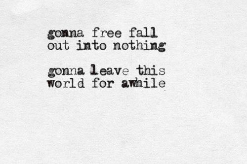 https://flic.kr/p/qUk3jq | free fall (lyrics from Tom Petty)