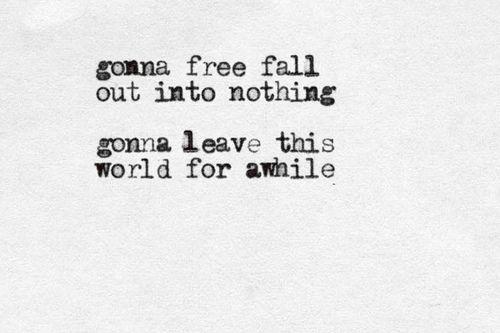 https://flic.kr/p/qUk3jq | free fall (lyrics from Tom Petty)