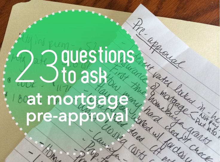23 questions to ask at mortgage pre-approval! New homeowners, first time homebuyers, mortgages #ourtennesseehome
