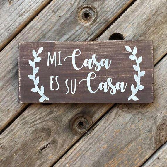 Spanish wood sign. Mi casa es su casa. hispanic art. latino