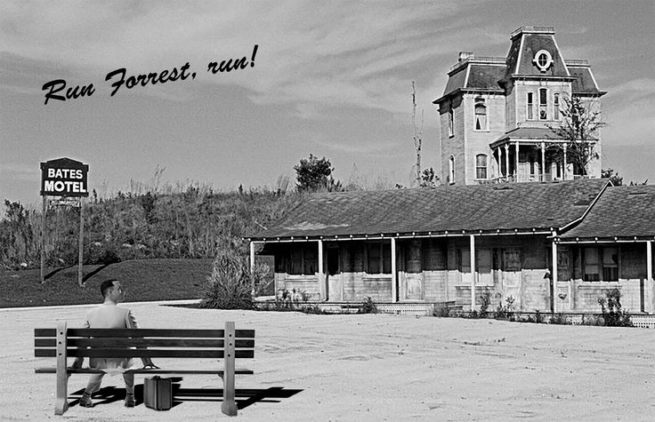 😨 😨 Forrest Gump at the Bates motel! RUN FORREST, RUN!