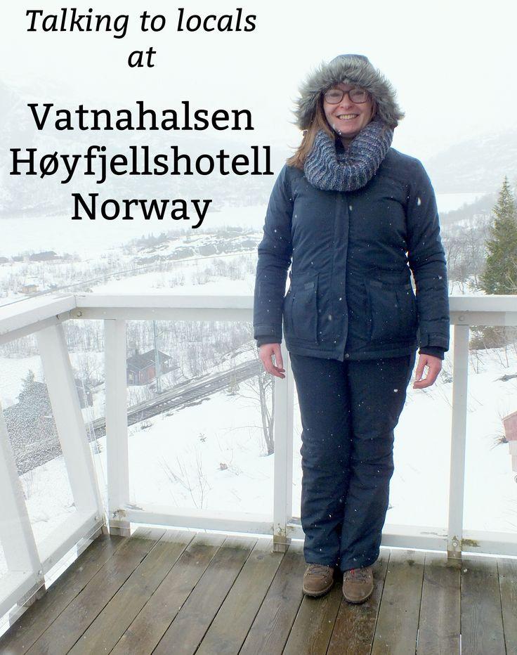 Vatnahalsen Høyfjellshotell, and why it's good to talk to locals