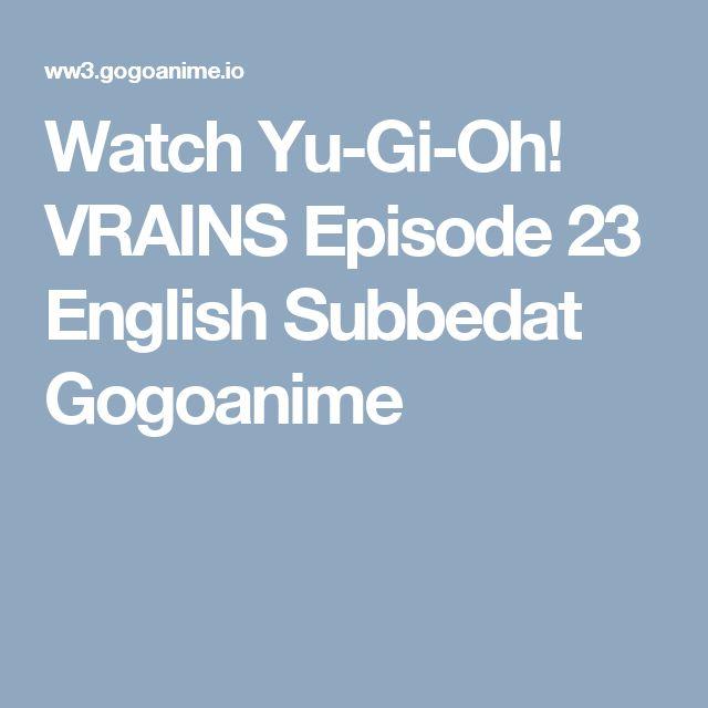 Watch Yu-Gi-Oh! VRAINS Episode 23 English Subbedat Gogoanime