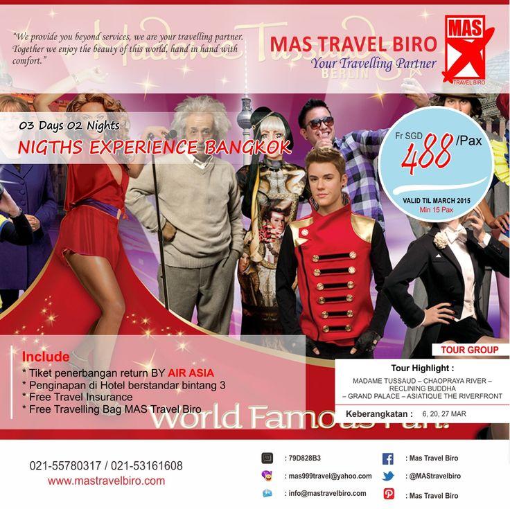 Tour Group Bangkok, Include : Tiket Penerbangan, Tour dan Hotel. Hanya sampai Maret 2015. Info : 021-55780317 / 021-53161608