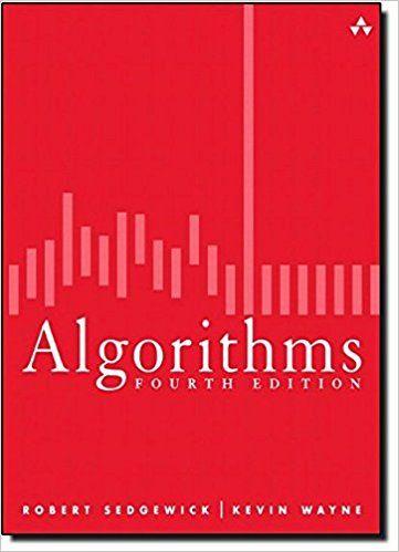 https://www.amazon.co.uk/Algorithms-Robert-Sedgewick/dp/032157351X/ref=sr_1_1?s=books&ie=UTF8&qid=1509298729&sr=1-1&keywords=Robert+Sedgewick