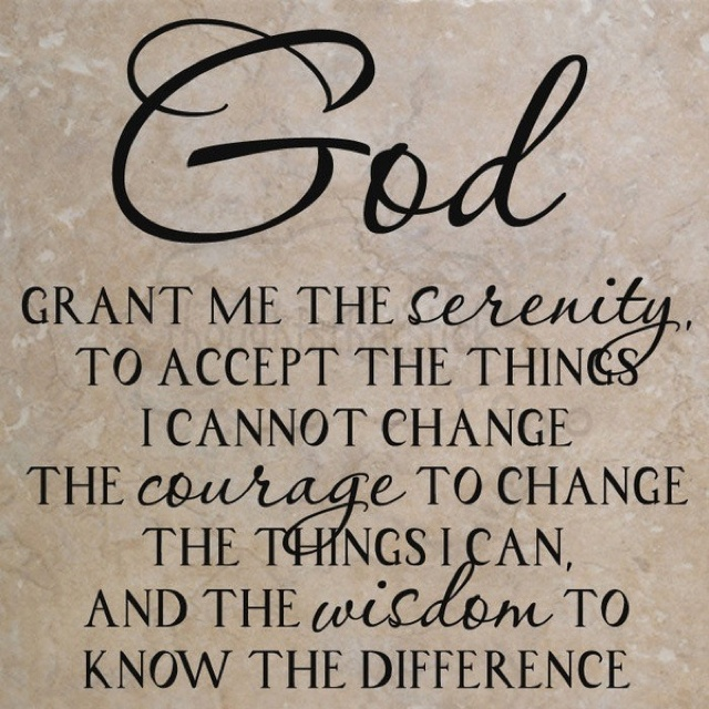 Accept The Change Quotes: God Grant Me The Serenity...