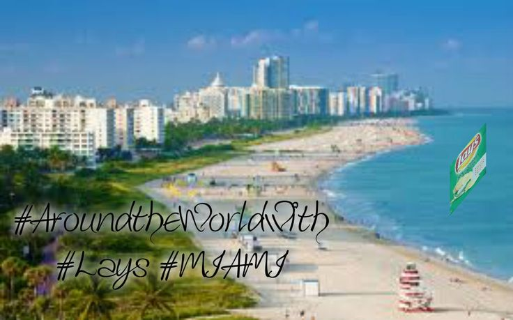 #AroundtheWorldwith #Lays #MIAMI