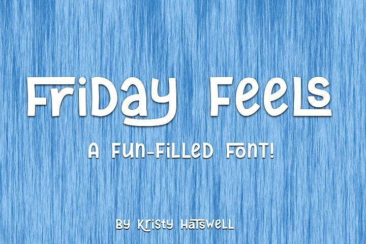 Friday Feels #ad.