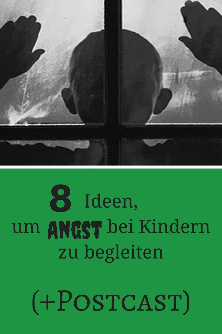 8 Ideen, um Angst bei Kindern zu begleiten (+Podcast) - ideas4parents.com