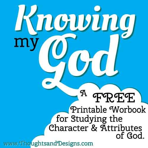 Knowing My God Bible Study Notebooking Pages (Free)