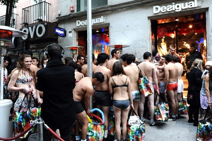 Spanish clothing outlet, Desigual - gave away free clothes to the first 100 shoppers who arrived at their store in underwear.