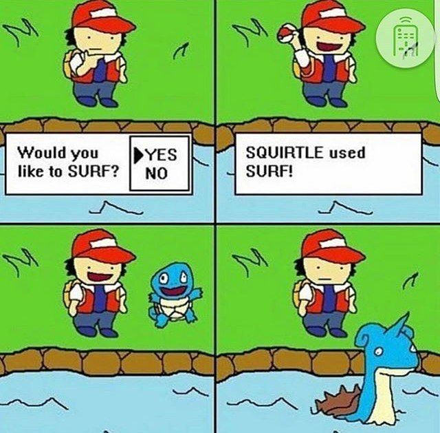 Pokémon logics�� . . . Follow -> gamingposts.ftw ◼️Follow 4 free ◼️Gaming Posts ◼️Memes . . . #games #gaming #gamer #gamergirl #girlgamer #ftw #meme #memes #insta #instamemes #pokemon #surf #pokemonsurf #pokemonsurfing #squirtle #ash #logics #pokemonlogics #pokémon http://unirazzi.com/ipost/1493483237061612592/?code=BS56xdfDtQw