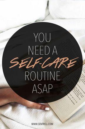 Warum brauchen Sie eine Self-Care-Routine …   – { wellness }
