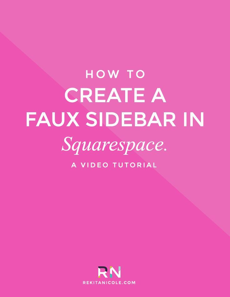 How to Create a Faux Sidebar in Squarespace · Rekita Nicole