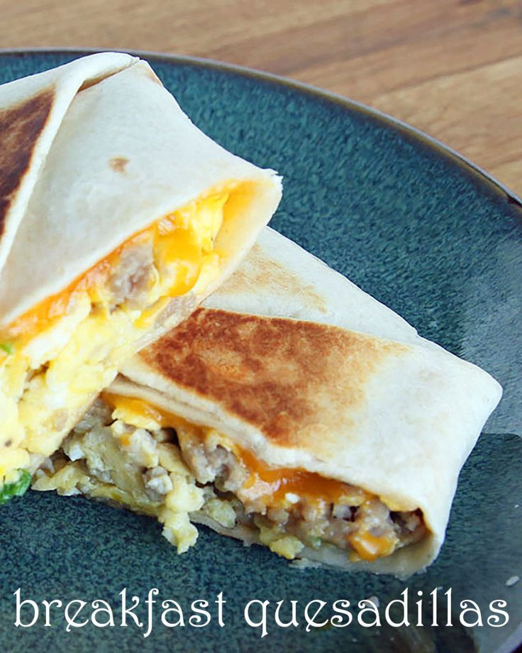 Make These Grab And Go Breakfast Quesadilla's Before Work Tomorrow