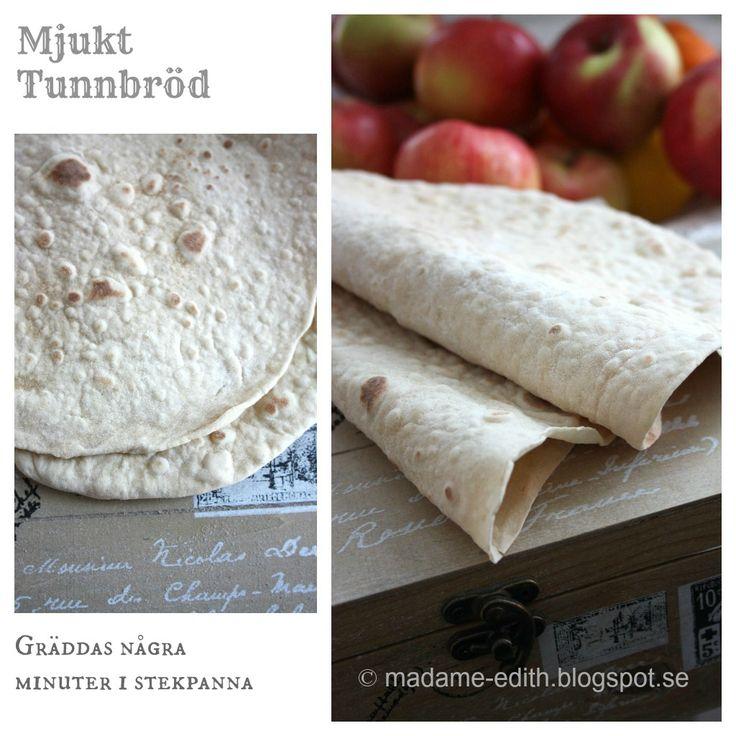 Madame Edith - Enkla recept och Klassisk inredning: Mjukt tunnbröd - Lättbakat