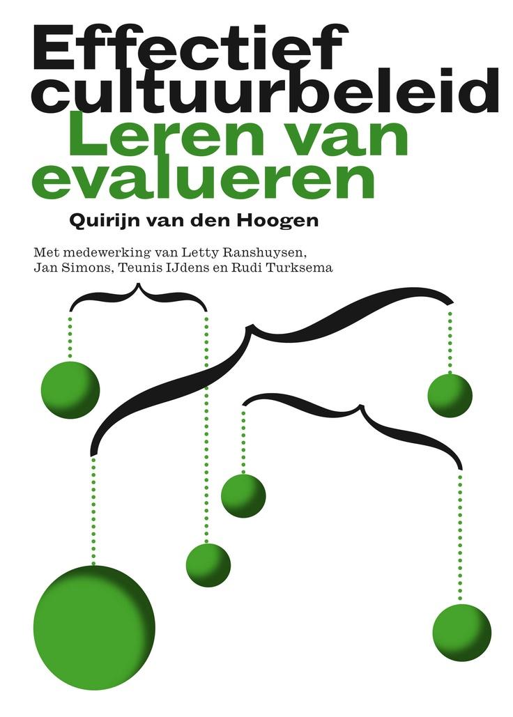 Boekpresentatie en discussie Effectief cultuurbeleid: leren van evalueren. Deelname is kosteloos.   http://www.boekman.nl/evenement/boekpresentatie-en-discussie-effectief-cultuurbeleid-leren-van-evalueren  Datum: vrijdag 11 januari 2013  Tijd: 15.00 – 17.00 uur