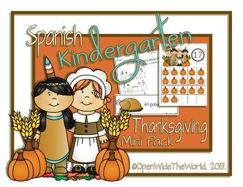 SPANISH Dual Language Immersion Thanksgiving Kindergarten pack: word wall cards, survey sheets, 10-frame posters, counting and adding worksheets, color by number, and a mini-book ($)