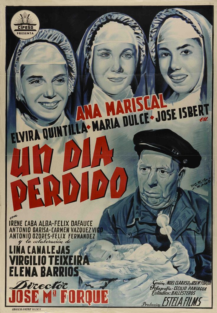 """Un día Perdido"", José María Forqué, 1954. Con Ana Mariscal, Elvira Quintillá, María Dulce, José Isbert."