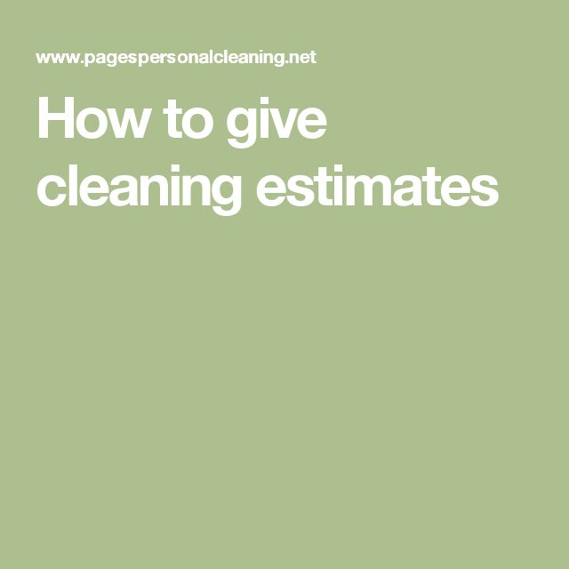 How to give cleaning estimates