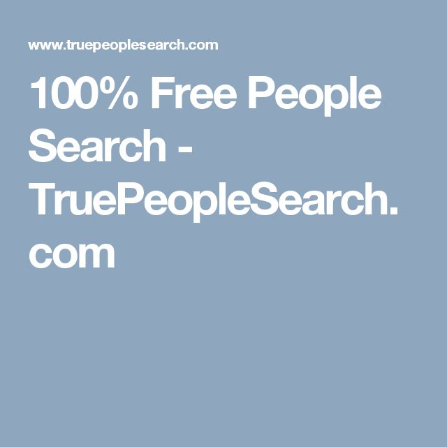 100% Free People Search - TruePeopleSearch.com   Free people finder. People finder. People search free