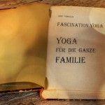 Weitere Kapitel von Lores Yoga-Buch Fascination Yoga –   sind derzeit in Arbeit …