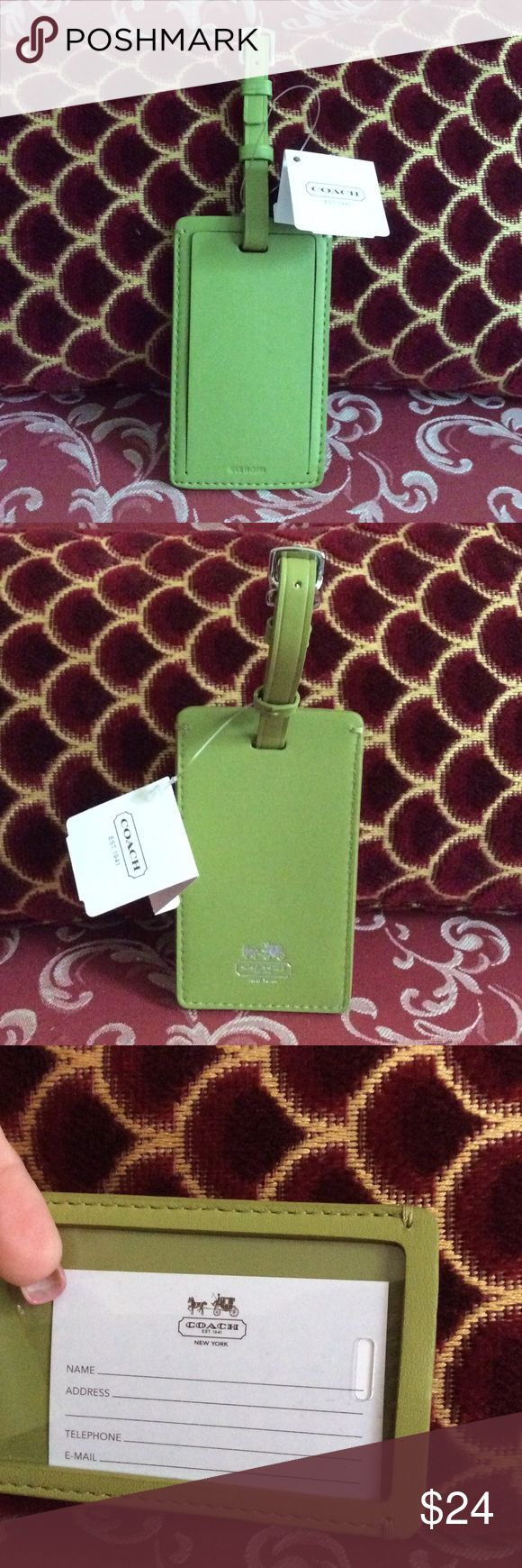 Authentic brand new Coach Luggage Tag Beautiful and new with tags, green Coach Luggage Tag.  Inside has clear coated plastic covering name & address tag.  Perfect condition. Coach Other