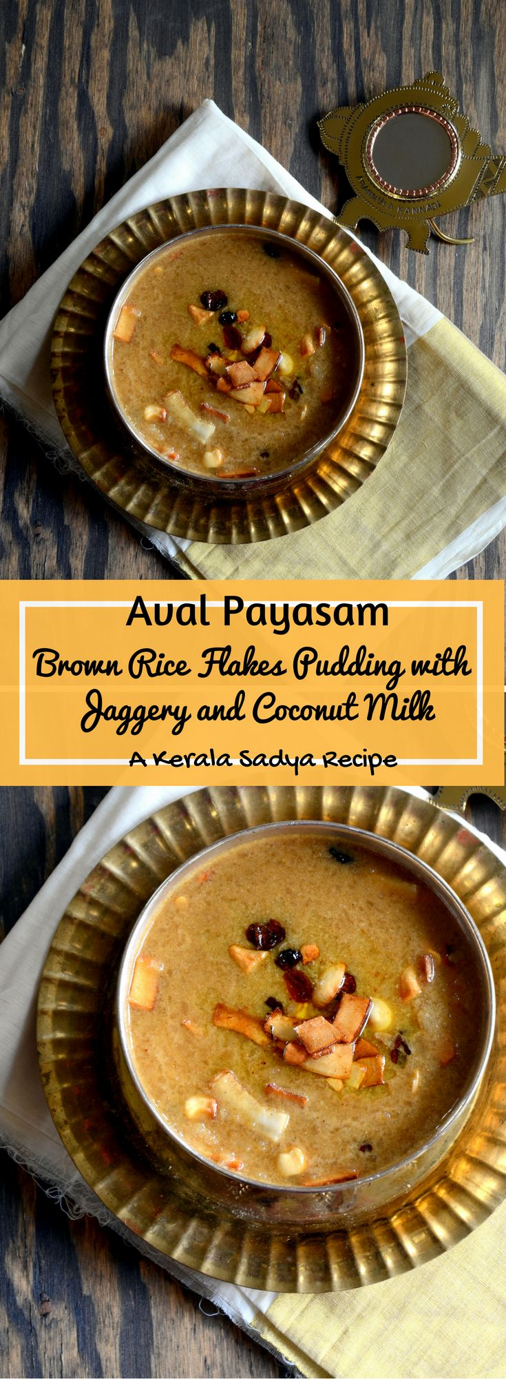 Aval Payasam - Brown Rice Flakes Pudding with Jaggery and Coconut Milk - A…